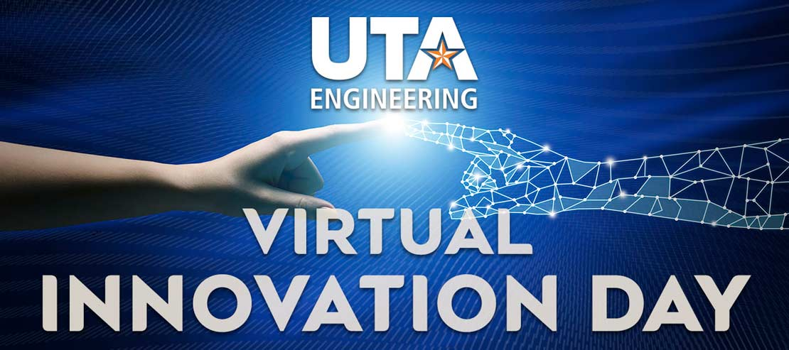 UTA Engineering Innovation Day
